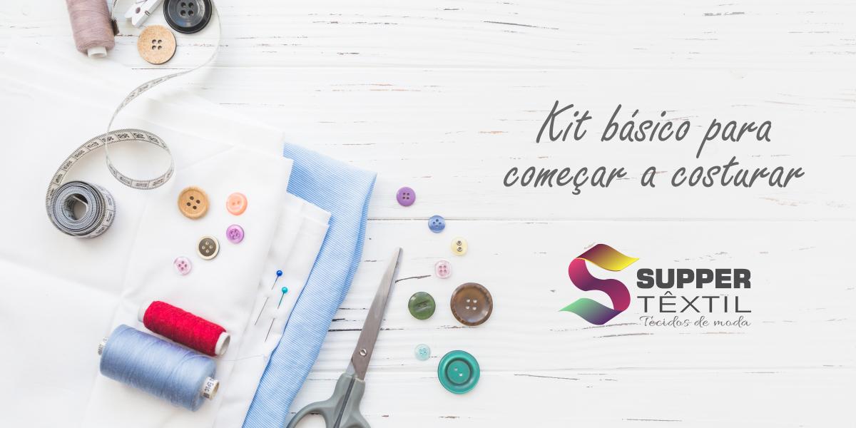 Kit básico para começar a costurar