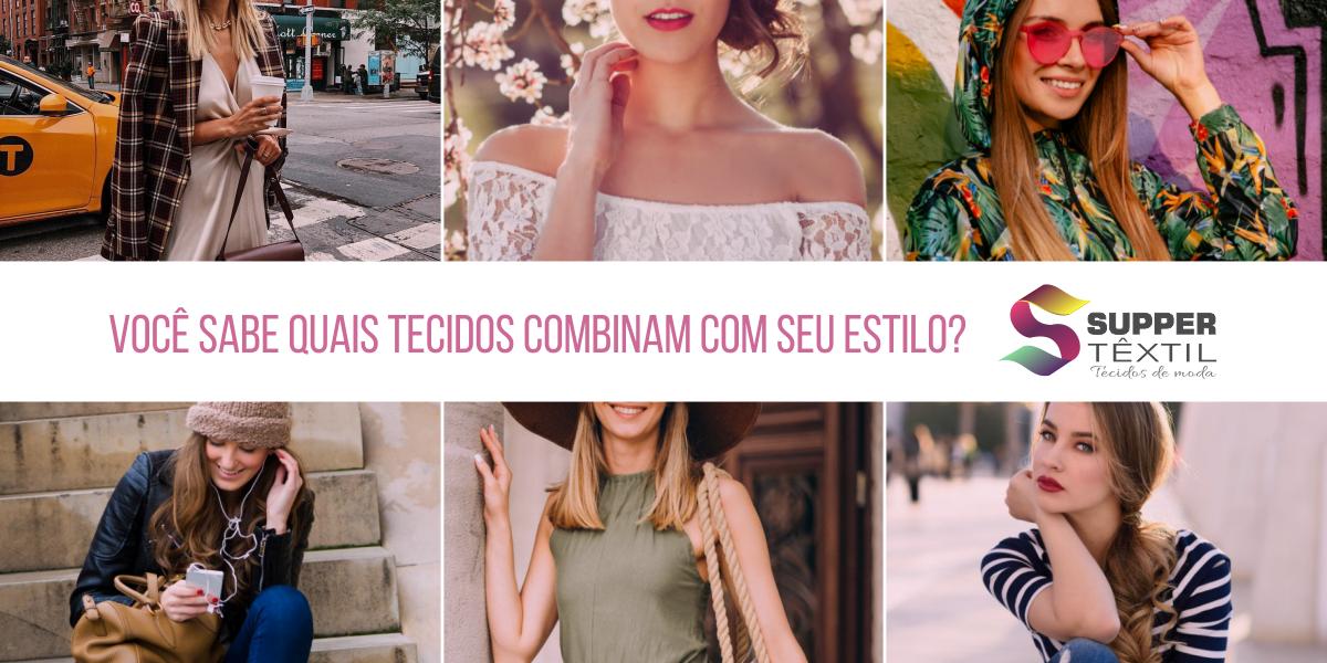 Você sabe quais tecidos combinam com seu estilo?