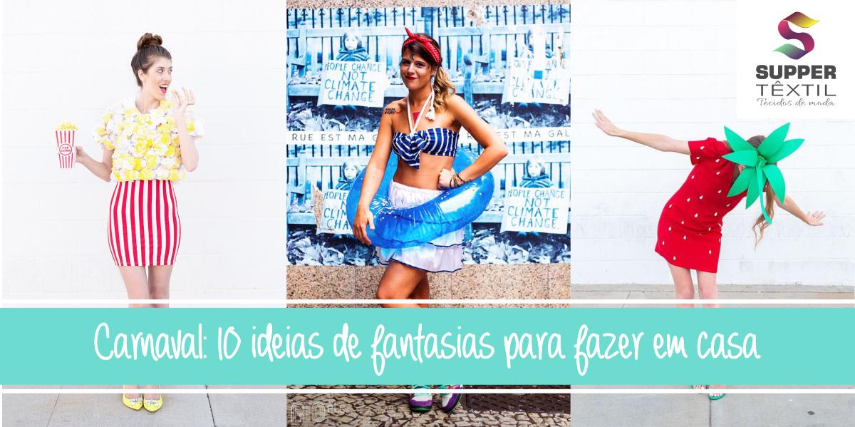 Carnaval: 10 ideias de fantasias para fazer em casa