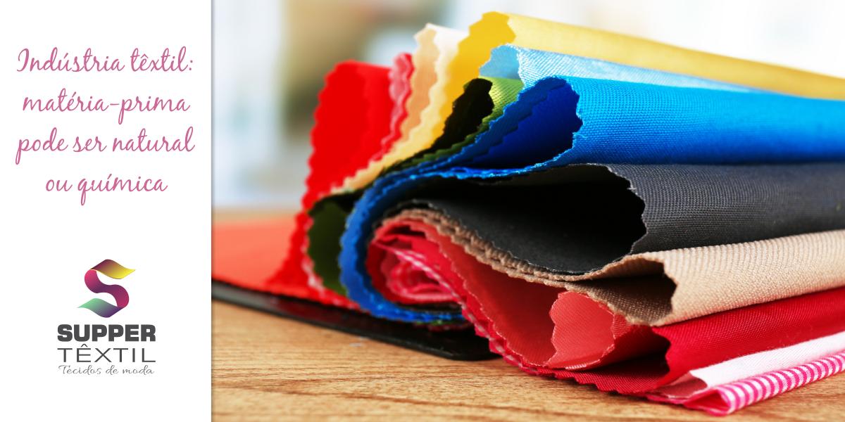Indústria têxtil: matéria-prima pode ser natural ou química